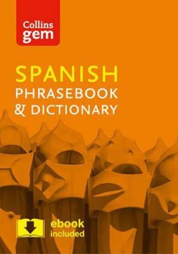 Collins Gem: Spanish Phrasebook & Dictionary
