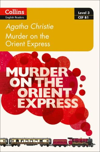 Level 3: Murder on the Orient Express: B1 (ELT Readers)
