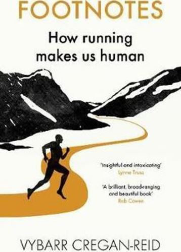 Footnotes : How Running Makes Us Human