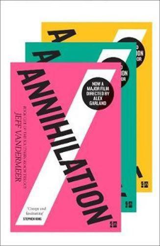 The Southern Reach Trilogy : The Thrilling Series Behind Annihilation, the Most Anticipated Film of 2018