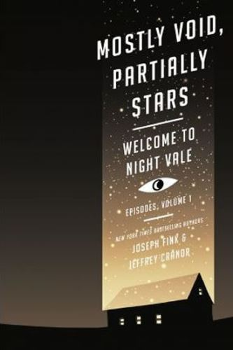 Mostly Void, Partially Stars : Welcome to Night Vale Episodes, Volume 1