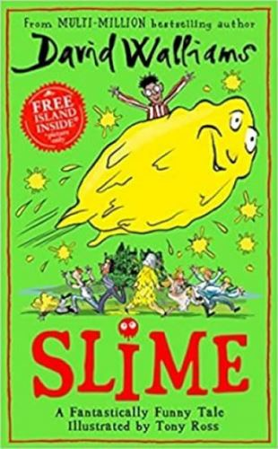 Slime : The new children´s book from No. 1 bestselling author David Walliams
