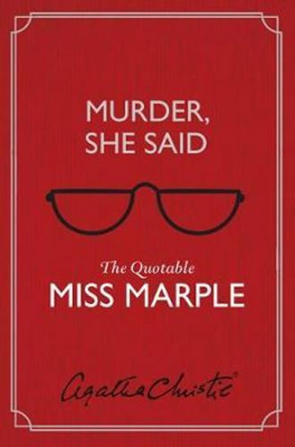 Murder, She Said : The Quotable Miss Marple