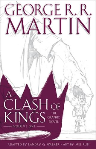 A Clash of Kings 1: Graphic Novel